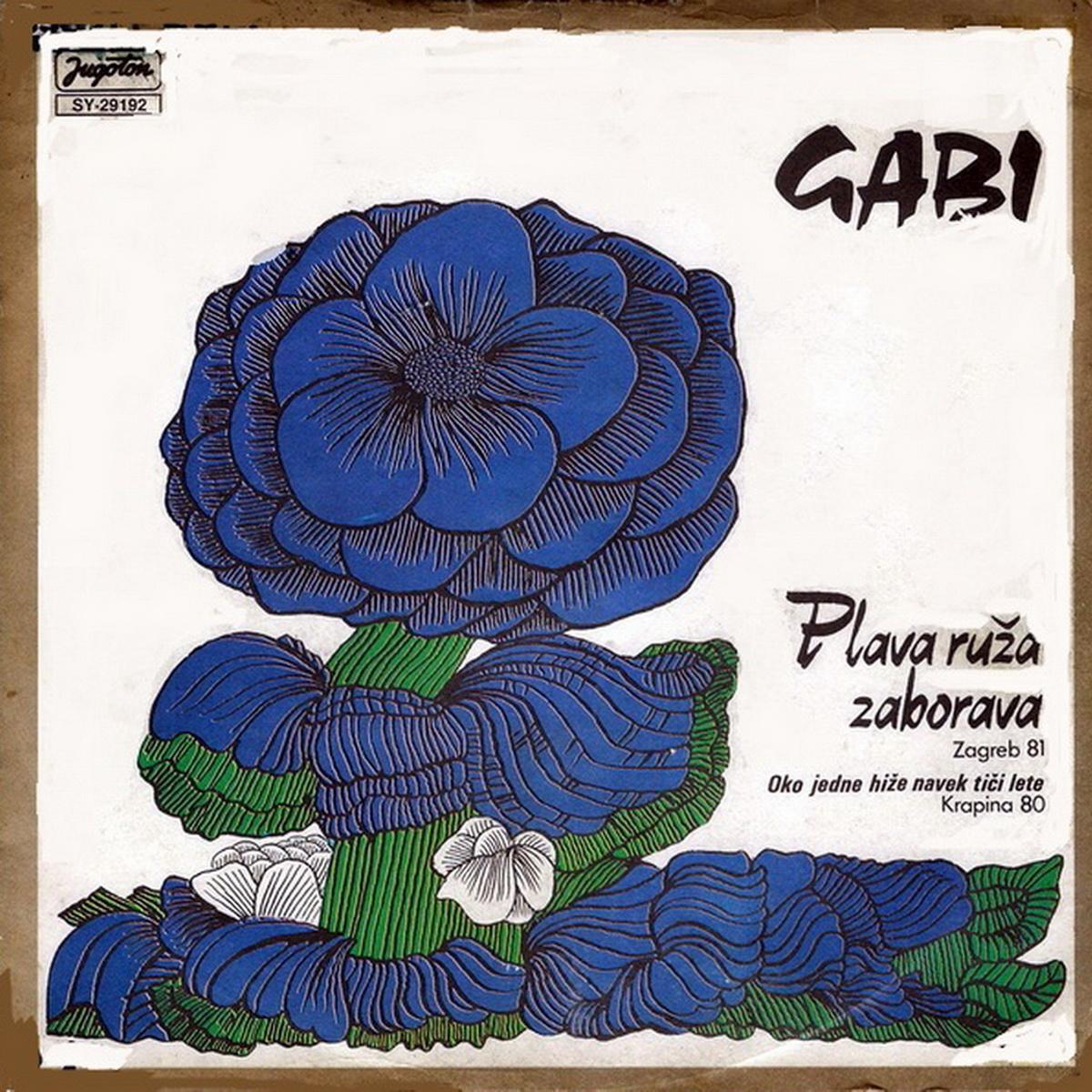 Gabi Novak 1981 Plava ruza zaborava B